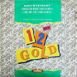 Amii Stewart - Knock On Wood (1985 Remix) / Light My Fire (1985 Remix) download free