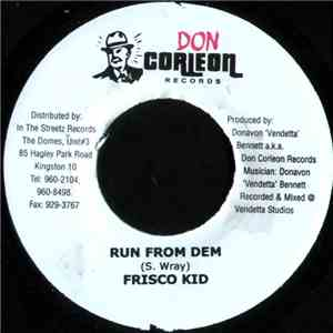 Frisco Kid / Timberly - Run From Dem / Independent Gal download mp3 flac