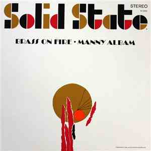 Manny Albam - Brass On Fire download free