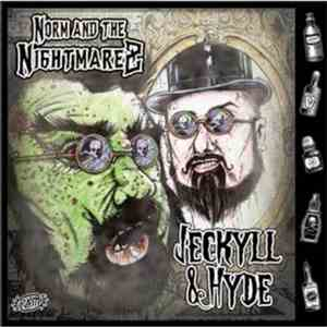 Norm & The Nightmarez - Jekyll & Hyde download mp3 flac