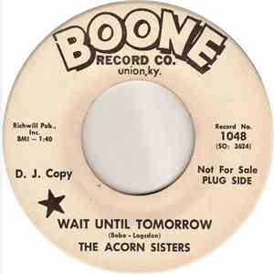 The Acorn Sisters - Wait Until Tomorrow / Heartache Take A Break download mp3 flac