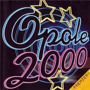 Various - 37 KFPP Opole 2000 - Premiery download mp3 flac
